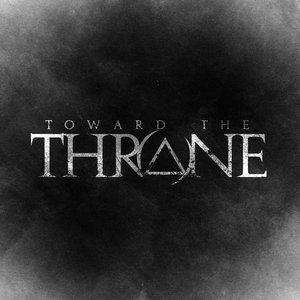 Toward The Throne