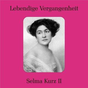 Selma Kurz II