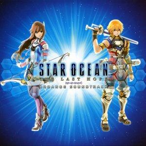 STAR OCEAN -THE LAST HOPE- Arrange Soundtrack