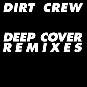 Deep Cover Remixes