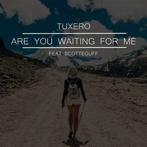 Are You Waiting for Me (feat. Scotteguff) - Single