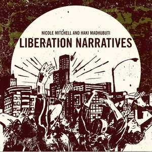 Liberation Narratives