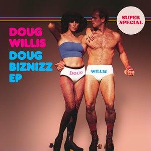 Doug Biznizz EP