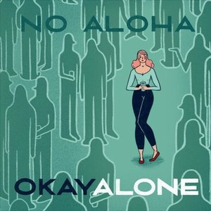 Okay Alone