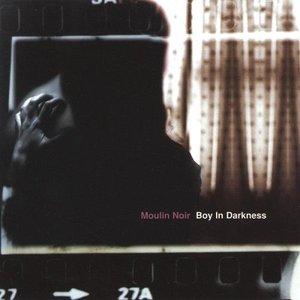 Boy In Darkness