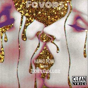 Favors (feat. Zoey Dollaz) - Single