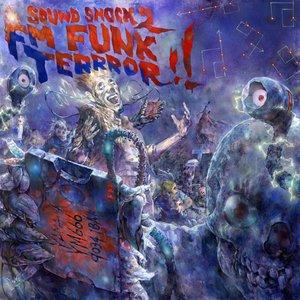 SOUNDSHOCK 2: FM FUNK TERRROR!!