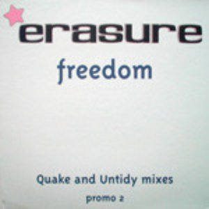 Freedom (Quake And Untidy Mixes)
