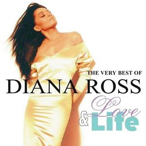 Love & Life: The Very Best of Diana Ross