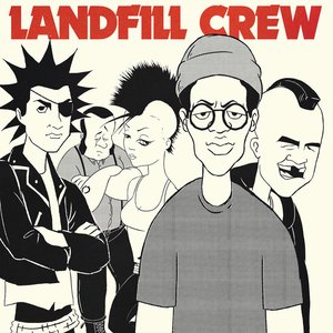 Landfill Crew