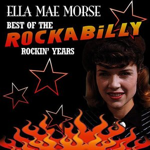 Best Of The Rockabilly Rockin' Years