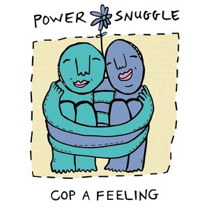 Cop A Feeling