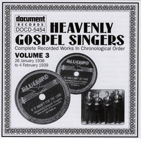 Heavenly Gospel Singers Vol. 3 (1938-1939)