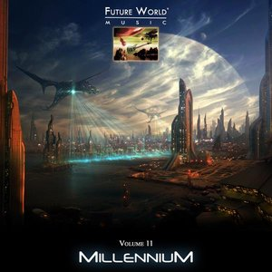 Future World Music, Volume 11: Millennium