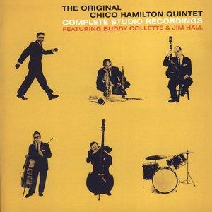 The Original Chico Hamilton Quintet: Complete Studio Recordings