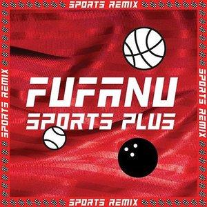 Sports Plus (Remixes)