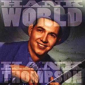 Hank Thompson: Hank World