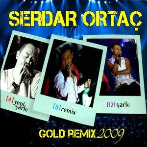 Serdar Ortaç Gold Remix 2009