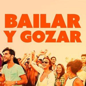Bailar Y Gozar