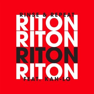 Rinse & Repeat (Feat. Kah-Lo) [Radio Edit]