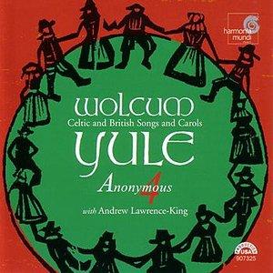 Wolcum Yule - Celtic and British Songs & Carols