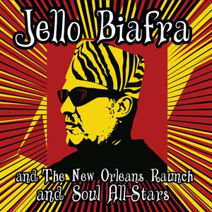 Avatar for Jello Biafra and the New Orleans Raunch and Soul All-Stars