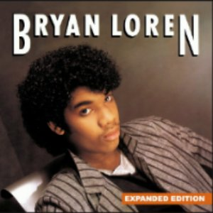 Bryan Loren (Expanded Edition) [Digitally Remastered]