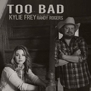 Too Bad (feat. Randy Rogers)
