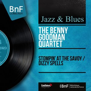 Stompin' at the Savoy / Dizzy Spells (Mono Version)