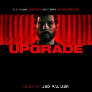 Upgrade (Original Motion Picture Soundtrack)