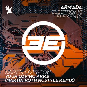 Your Loving Arms (Martin Roth NuStyle Remix)