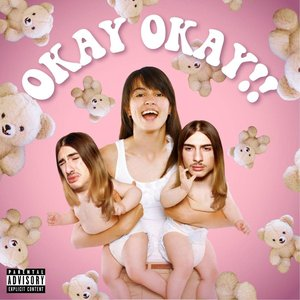 OKAY OKAY !!