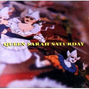 Queen Sarah Saturday