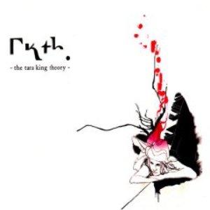 The Tara King Theory