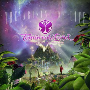 Tomorrowland - The Arising of Life