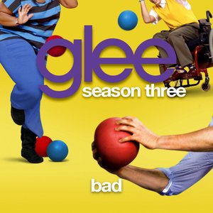 Bad (Glee Cast Version)