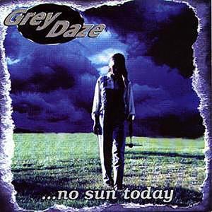 ...No Sun Today
