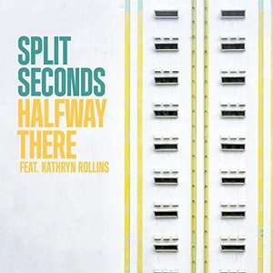 Halfway There (feat. Kathryn Rollins)