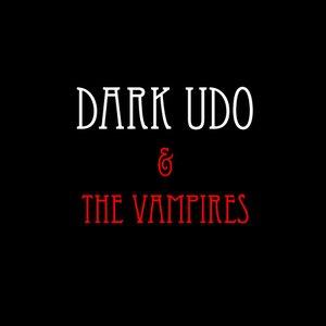 Avatar für Dark Udo & The Vampires