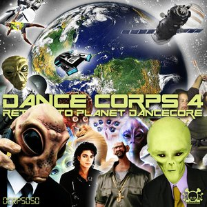 Dance Corps 4 - Return To Planet Dancecore