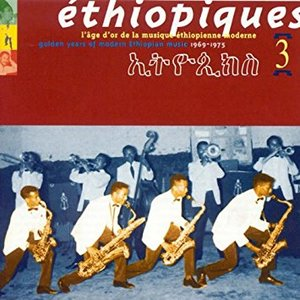 Éthiopiques, Vol. 3: Golden Years of Modern Ethiopian Music (1969-1975)