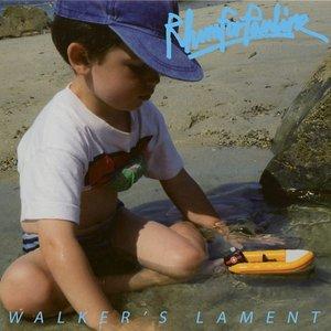 Walker's Lament