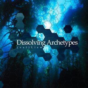 Dissolving Archetypes