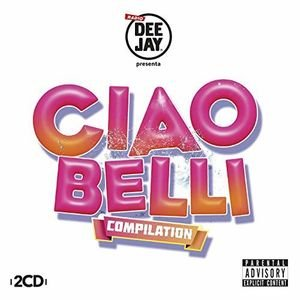 Ciao Belli [Explicit]