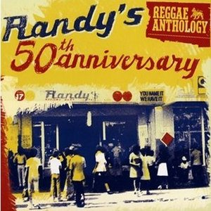 Reggae Anthology: Randy's 50th Anniversary (1960-1971)
