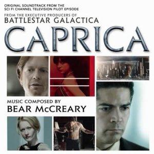 Caprica (Original Soundtrack From The Sci Fi Channel Television Pilot Episode)
