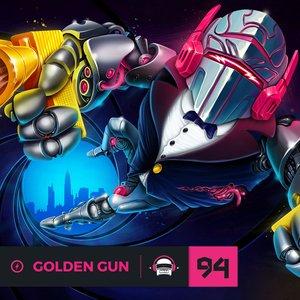Ninety9lives 94: Golden Gun