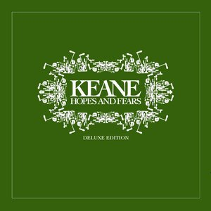Hopes and Fears (Deluxe Edition)