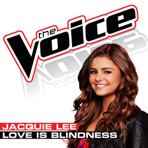 Love Is Blindness (The Voice Performance) - Single
