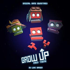 Grow Up (Main Theme) [Original Game Soundtrack] - Single